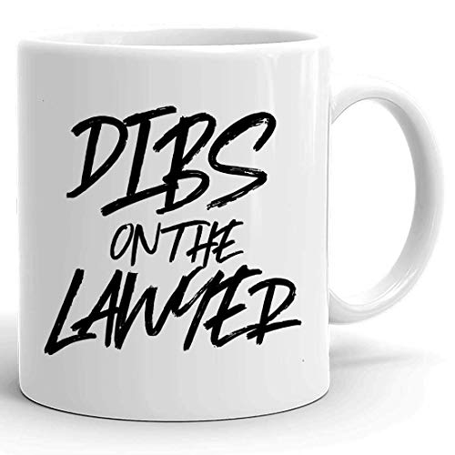 N\A Law Mug Lawyers 11Oz Cup - Dibs On The Lawyer Funny Marido Esposa Camiseta de graduación Tazas Tazas para Estudiante de Derecho