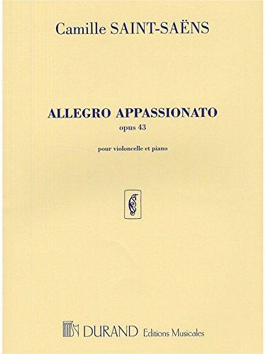 Camille Saint-Saens: Allegro Appassionato Op.43. Für Cello, Klavierbegleitung