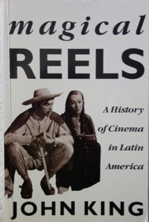 Download Magical Reels: A History of Cinema In Latin America (Critical Studies in Latin American Culture) 0860915131