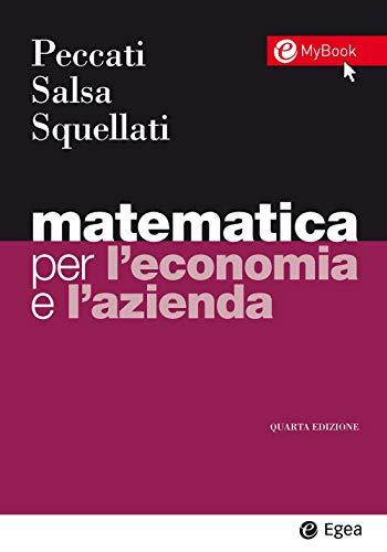 Matematica per l'economia e l'azienda. Con Contenuto digitale per accesso on line