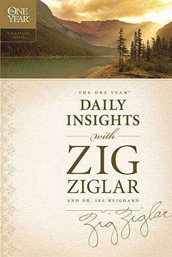 The One Year Daily Insights with Zig Ziglar (One Year Signature Series)