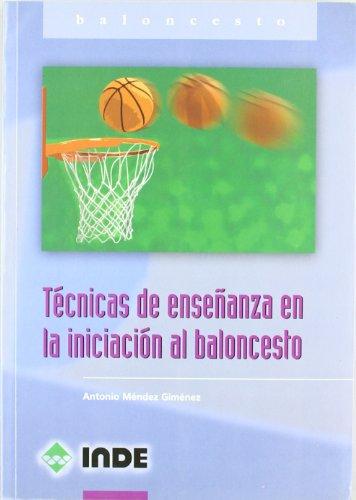 Técnicas de enseñanza en la iniciación al baloncesto: 821 (Deportes)