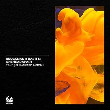 Younger (Rokston Remix)
