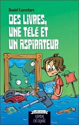 Des livres, une télé et un aspirateur (Espoir en canne)