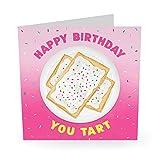 Central 23 – lustige Geburtstagskarte'Happy Birthday You Tart' – Mama Papa Ehemann Frau Bruder Schwester süße Tier-Hundekarte Witz Humor Witty Pun Banter 21. 30. 40.