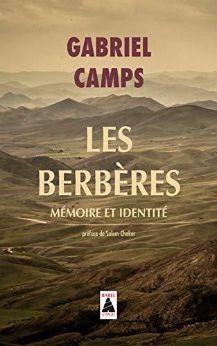 Berberes (les) Babel N°837: Mémoire et identité