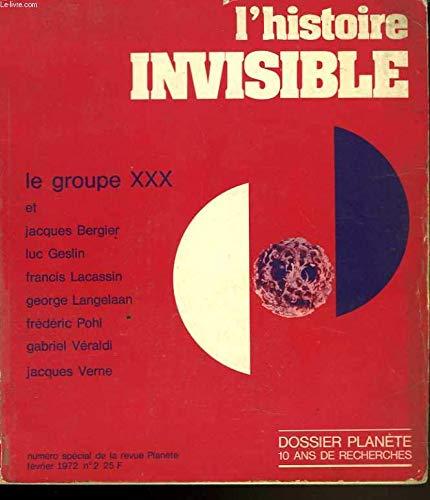 Dossier planète. L'histoire invisible
