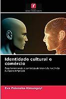 Identidade cultural e comércio