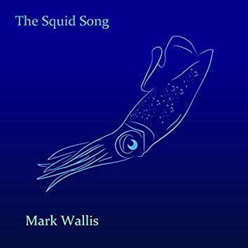 The Squid Song