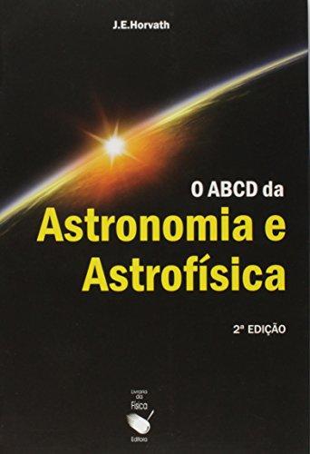 O ABCD da Astronomia e Astrofísica