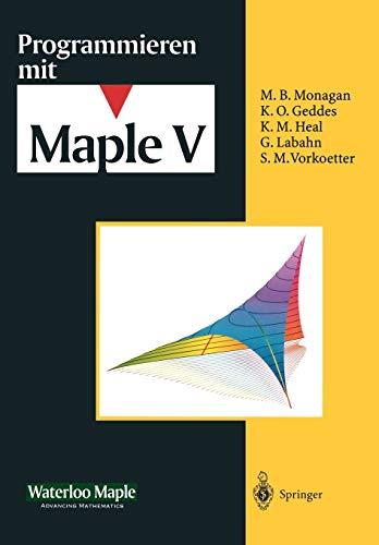Programmieren Mit Maple V (German Edition)