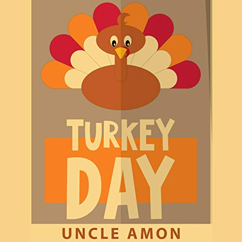 Turkey Day: Thanksgiving Stories for Kids, Thanksgiving Jokes, and More! audiobook cover art