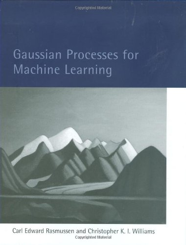 Gaussian Processes for Machine Learning (Adaptive Computation and Machine Learning series)の詳細を見る