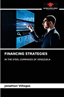 FINANCING STRATEGIES: IN THE STEEL COMPANIES OF VENEZUELA