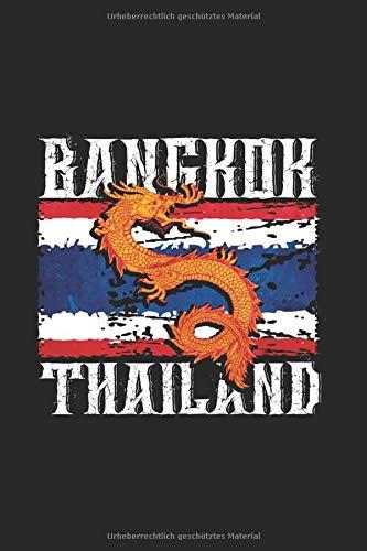 Bangkok Thailand | Drachen Legendäre Fantasy Notizen: Notizbuch A5 120 Seiten liniert