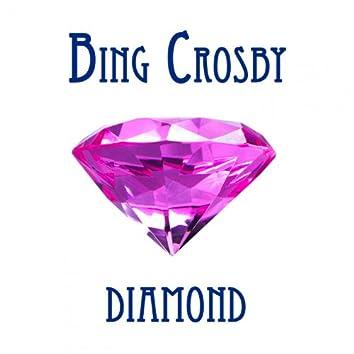 Bing Crosby Diamond