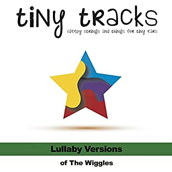 Lullaby Versions of The Wiggles