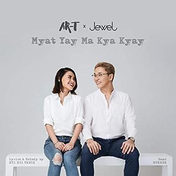 Myat Yay Ma Kya Kyay