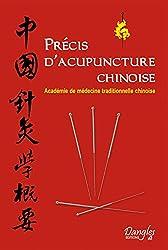 Précis d'acuponcture chinoise de l'académie de médecine traditionnelle chinoise chez Dangles dans la collection : Médicale et paramédicale