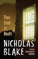 Thou Shell of Death (A Nigel Strangeways Mytery)