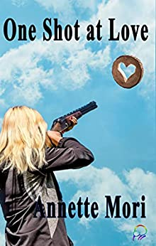 One Shot at Love by [Annette  Mori]