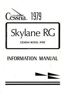 Cessna 1979 Skylane RG Cessna Model R182 Information Manual