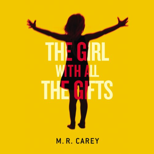 The Girl with All the Gifts audiobook cover art