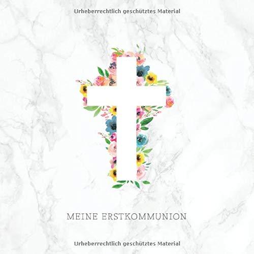 Meine Erstkommunion: Gästebuch zum Eintragen von persönlichen Glückwünschen und Einkleben von Fotos・80 Seiten hübsch dekoriert・Ideal als Ergänzung zur Erstkommunion Deko