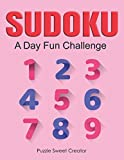 SUDOKU A Day Fun Challenge: Fun with Math Activity Workbook 365 Sudoku Calendar 2021 Page a Day Puzzle for Adult Difficult Level Easy Medium Hard ... Senior Elderly Older Large Print Pink Cover