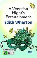 A Venetian Night's Entertainment Ingilizce Hikayeler C1 Stage 5