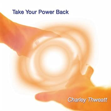 Take Your Power Back
