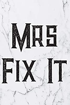 Mrs Fix It: Blank Lined Journal For Handyman, Carpenters, Plumbers And Electricians Notebook Gift