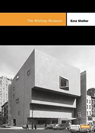 The Whitney Museum (Building Block) by Ezra Stoller (2000-11-22)