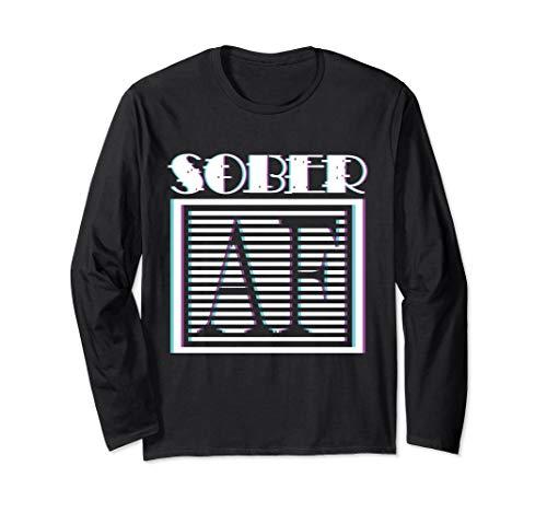 Vintage Sober AF Not High Or Drunk Funny Sober As Fuck Long Sleeve T-Shirt