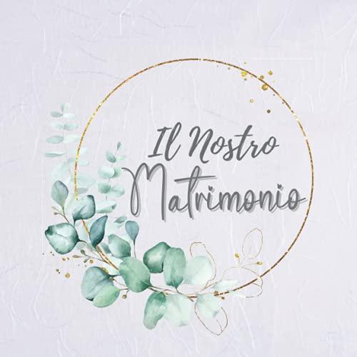 Guest Book Matrimonio: Libro degli ospiti matrimonio. Idea regalo per sposi. Album fotografico, pagine bianche per dediche invitati, polaroid e photo booth. Ricordo, accessorio e decorazione Italiano