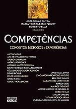 Competências. Conceitos, Métodos e Experiências (Em Portuguese do Brasil)