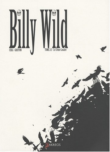 Billy Wild, Tome 2 : Le 13e cavalier