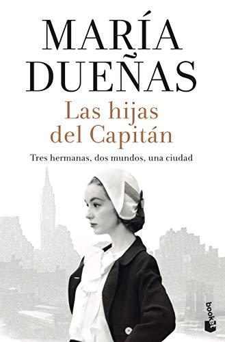 Las hijas del Capitán (Biblioteca María Dueñas)