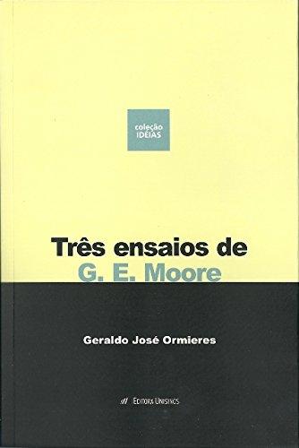 Três Ensaios de G. E. Moore