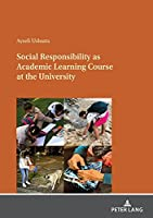 Social Responsibility as Academic Learning Course at the University