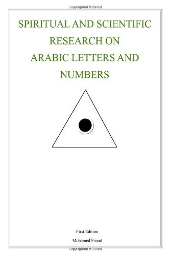 Book: Spiritual and Scientific Research on Arabic Letters and Numbers by Mohamed Fouad