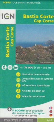 IGN TOP 75 Bastia - Corte - Cap Corse, 1:75 000/1: 25 000, topográfico mapa de senderismo, (Córcega, Francia) IGN