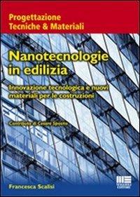Nanotecnologie in edilizia. Innovazione tecnologica e nuovi materiali per le costruzioni