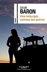 Une miss pas comme les autres par Sylvie Baron