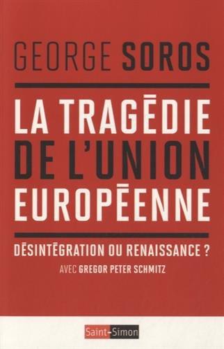 La tragédie de l'Union Européenne : Désintégration ou renaissance ?