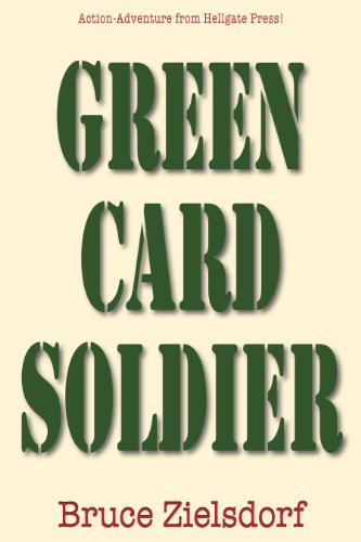 Book: Green Card Soldier by Bruce Zielsdorf