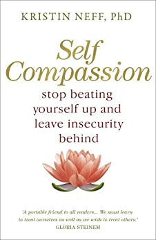 Self Compassion by [Kristin Neff]