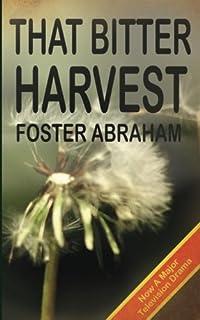That Bitter Harvest