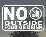 "NO Outside Food OR Drink Business Office Restaurant Bar Door Vinyl Sign 4"" X 6"""