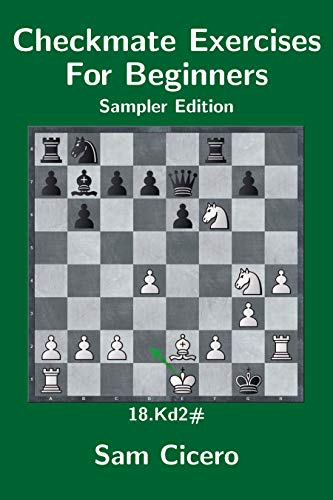 Checkmate Exercises For Beginners - Sampler Edition (English Edition)
